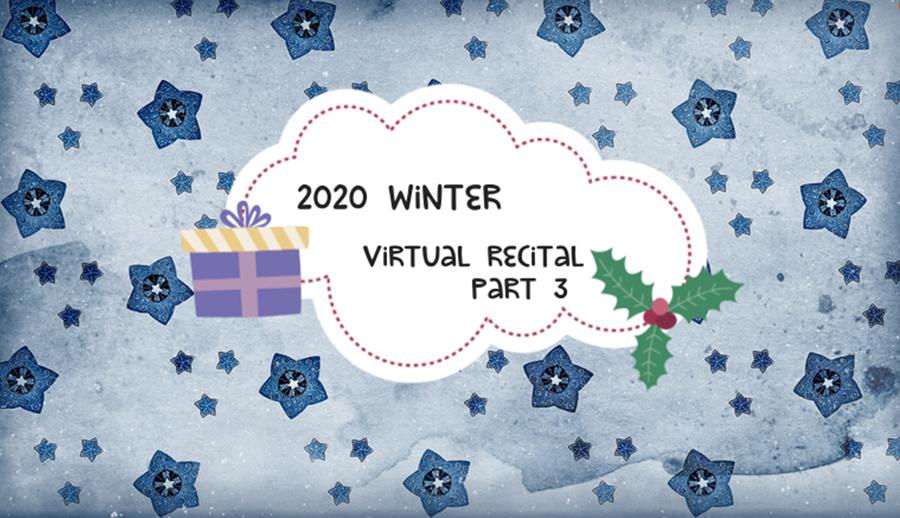MFAA 2020 Winter Virtual Recital - Part 3