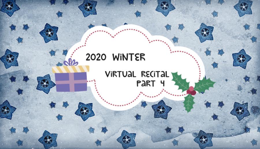 MFAA 2020 Winter Virtual Recital - Part 4